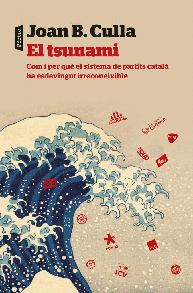Recension : El Tsunami – Com i per què el sistema de partits català ha esdevingut irreconeixible
